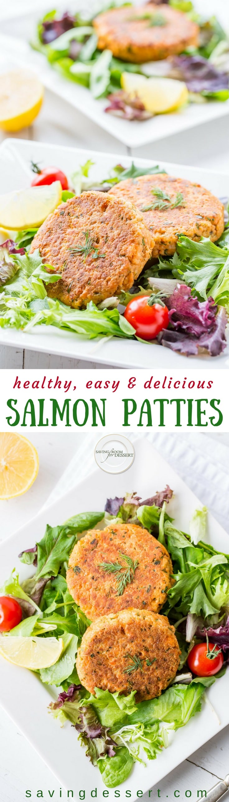 Easy, healthy and delicious, Salmon Patties are a terrific anytime meal loaded with flavor, plenty of protein and are perfect served with salad or as a burger style on a bun. www.savingdessert.com #savingroomfordessert #easydinner #quickdinner #salmon #salmoncakes #salmonburgers #salmonpatties