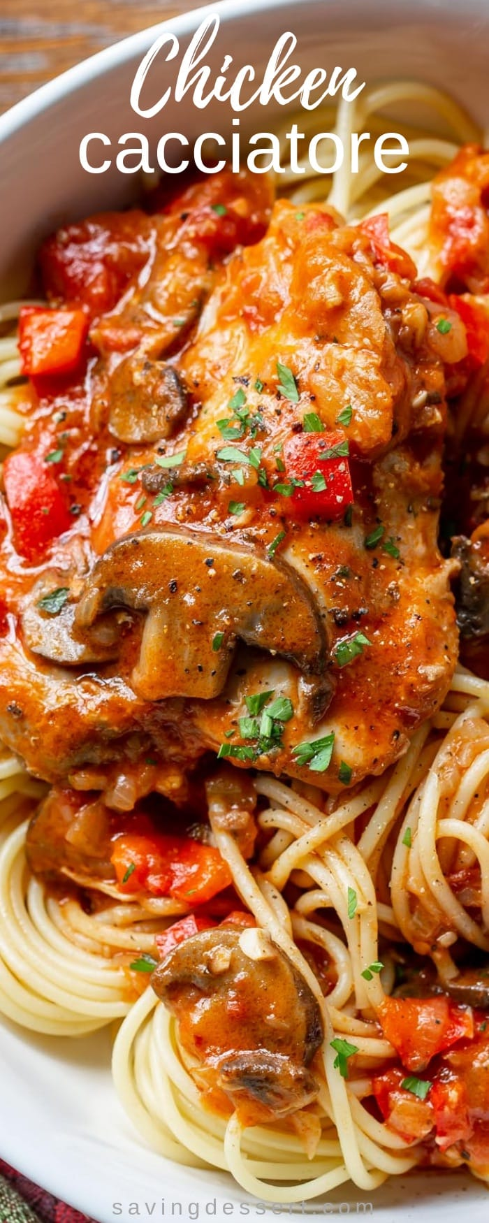 Really good Chicken Cacciatore is one of the most satisfying, delicious and comforting Italian dishes you can make at home. Great served with spaghetti or over polenta. #savingroomfordessert #chicken #chickenthighs #chickencacciatore #cacciatore #comfortfood #italiandish #italian