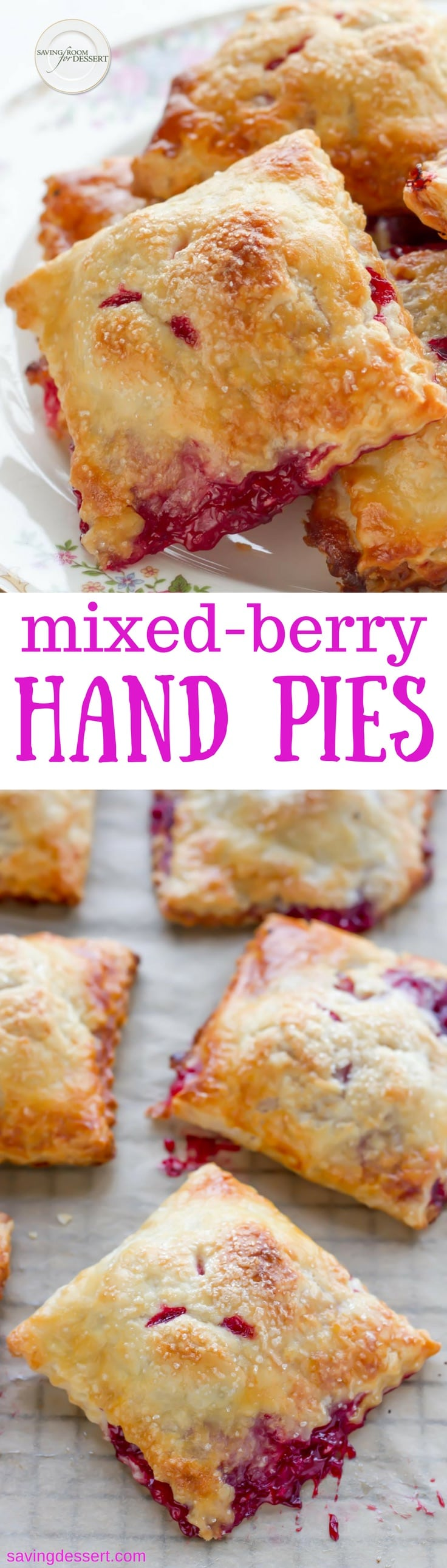 Mixed Berry Hand Pies with your favorite berries tucked inside a tender, flaky buttery crust. No fork needed! www.savingdessert.com #savingroomfordessert #berrypie #pie #handpies #easyhandpies #berryhandpies #dessert #baking
