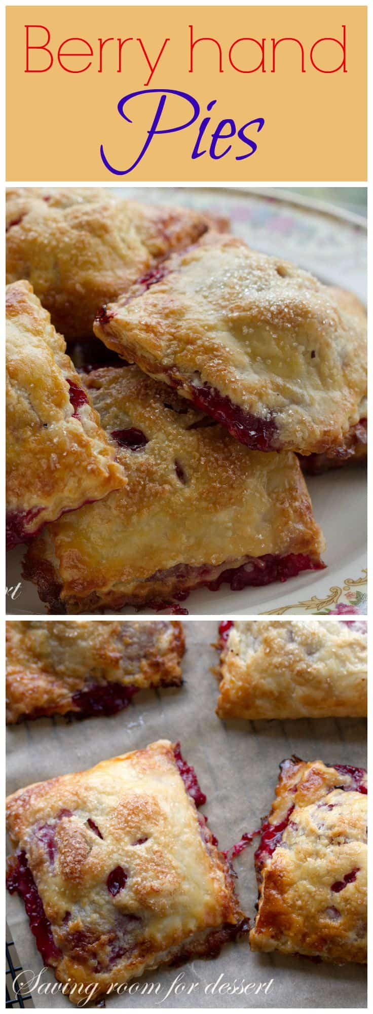Berry Hand Pies - Saving Room for Dessert