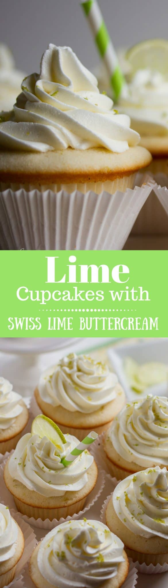Tender white Lime Cupcakes with Swiss Lime Buttercream and just the right amount of zing from the lime juice. www.savingdessert.com