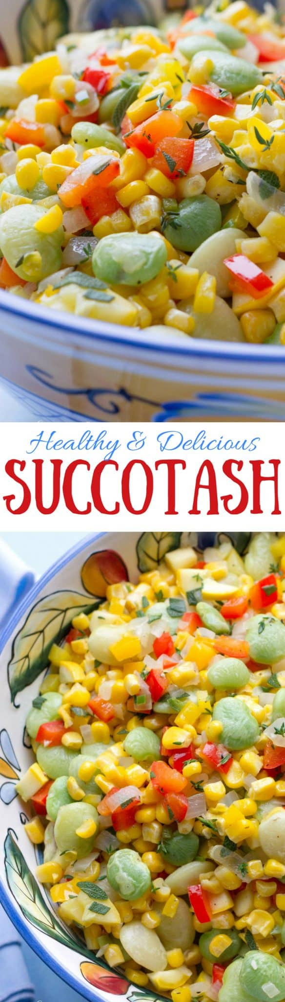 Succotash - a wonderful, colorful, healthy and full flavored classic American dish! www.savingdessert.com