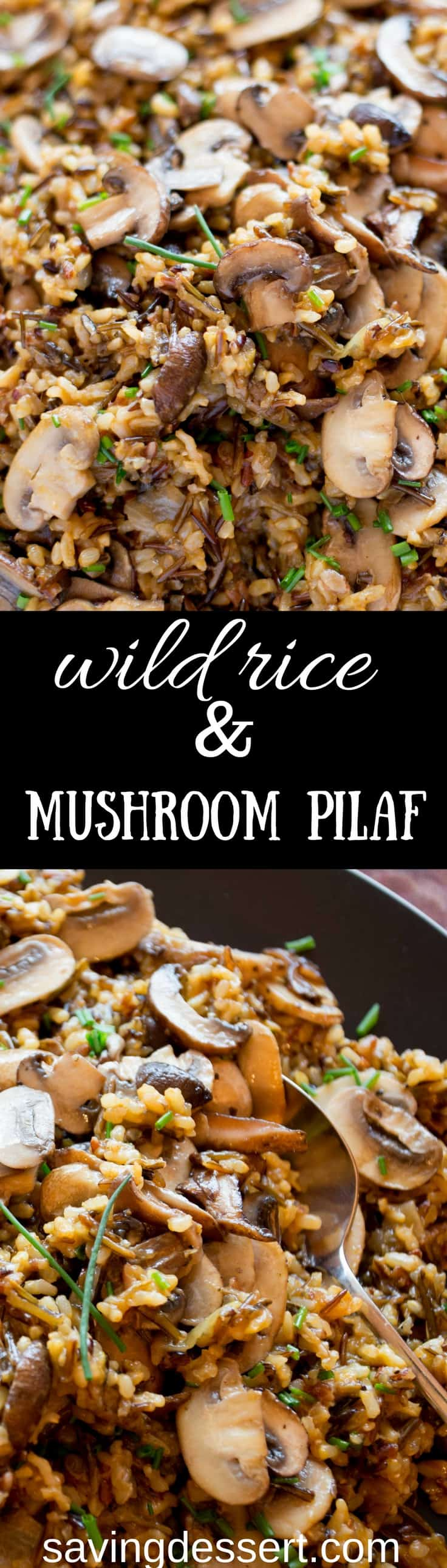 Wild Rice and Mushroom Pilaf -An easy and delicious make-ahead side dish. Loaded with a variety of mushrooms, this pilaf is filling with a nutty flavor from the wild rice blend. www.savingdessert.com #savingroomfordessert #wildrice #mushroom #ricepilaf #makeahead #sidedish #mushrooms