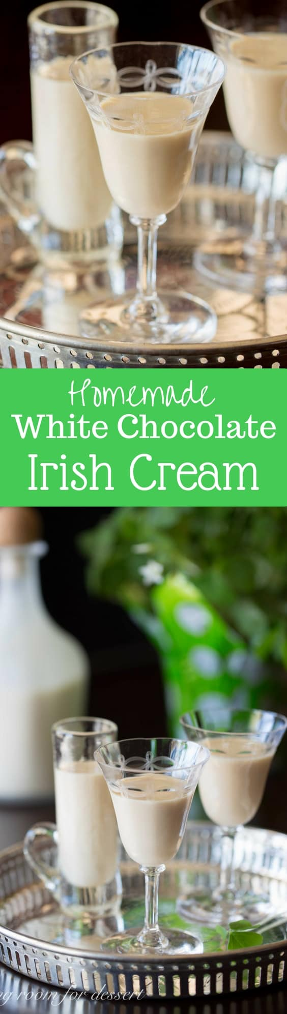 White Chocolate Irish Cream - Creamy, dreamy, smooth and delicious! A wonderful after dinner drink that tastes like dessert.  www.savingdessert.com