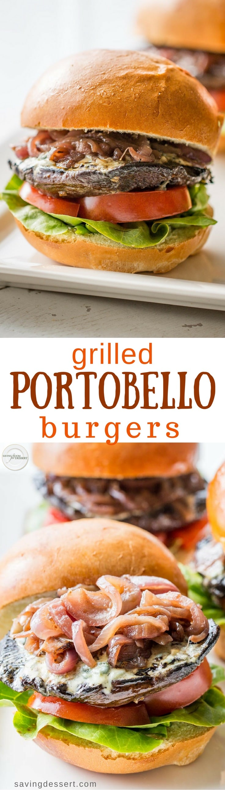 Grilled Portobello Burgers with Blue Cheese and Onions - a terrific meatless Monday meal that's inexpensive, quick, easy and will make the burger loving people in your family very happy! #savingroomfordessert #burger #meatlessmonday #portobelloburger #mushroomburger #grilledmushrooms