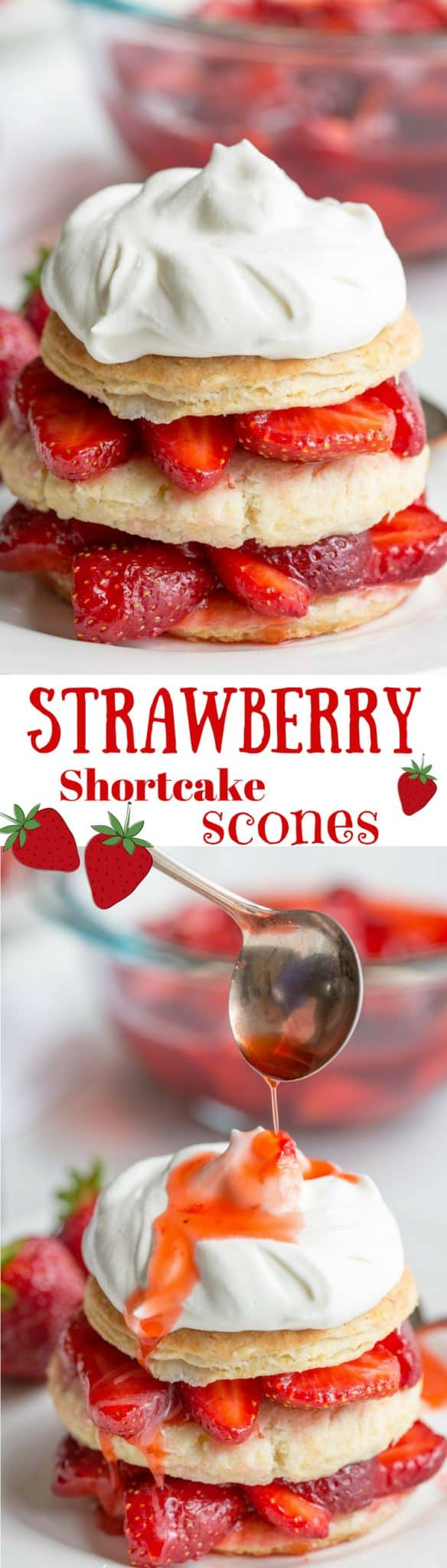 Strawberry Shortcake Scones-Sweet, ripe strawberries spooned between fluffy scone layers, then drizzled with the berry juices and topped with sweetened whipped cream - summer perfection! www.savingdessert.com