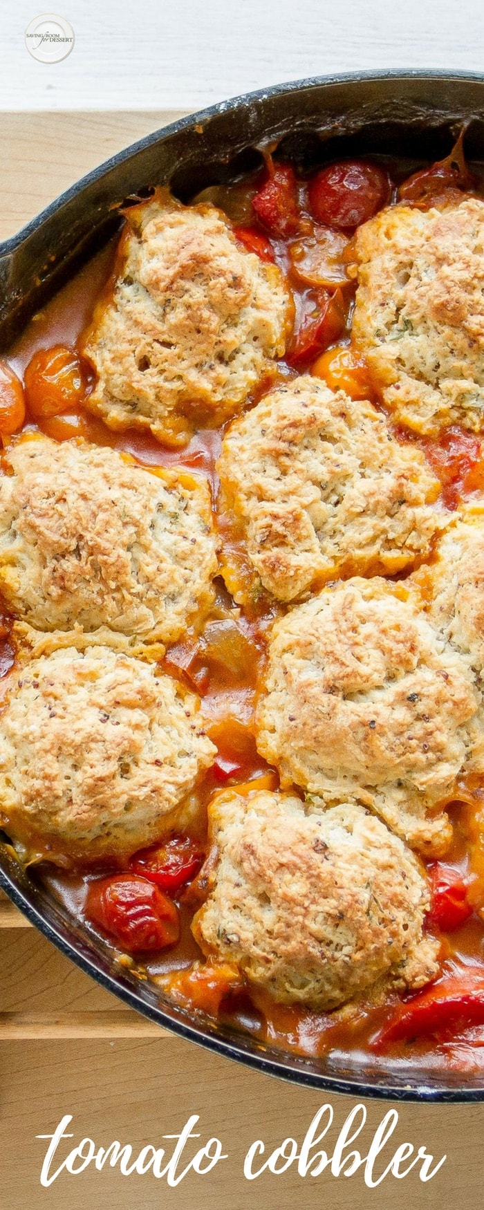 Savory Tomato Cobbler - it's hard to come up with enough superlatives to describe thiswonderful, delicious, slightly sweet, savory, rich and absolutely delightful Tomato Cobbler direct from our garden to the table! #savingroomfordessert #tomatocobbler #cobbler #savorycobbler #summercobbler #tomato