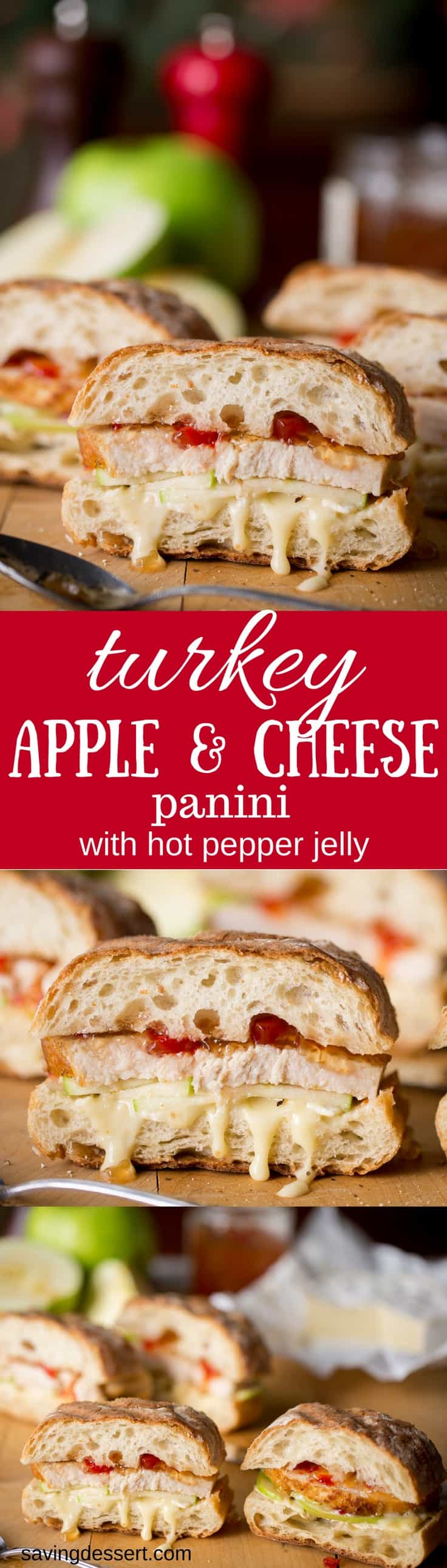 Turkey, Apple & Cheese Panini with Hot Pepper Jelly - A wonderful panini with roasted turkey, tart apple slices, creamy cheese and hot pepper jelly www.savingdessert.com #savingroomfordessert #turkeysandwich #turkeypanini #panini #leftoverturkey #thanksgiving