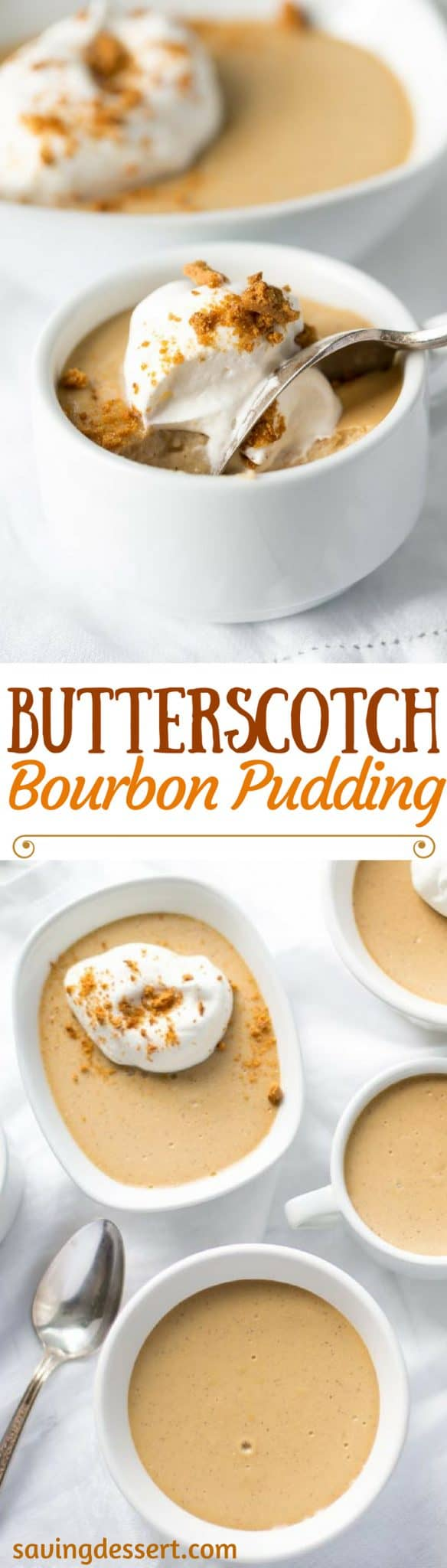 Butterscotch-Bourbon Pudding - An easy, make-ahead creamy pudding spiked with bourbon and topped with sweetened cream and crushed ginger snap cookies www.savingdessert.com