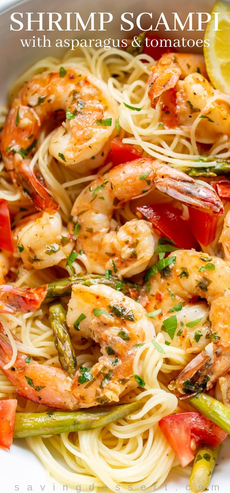 Shrimp Scampi with Asparagus and Tomatoes ~ a wonderful restaurant quality dish you can make at home! #shrimpscampi #scampi #shrimp #Italian #dinner #pasta #asparagus #tomatoes #restaurantqualitydinner #seafood