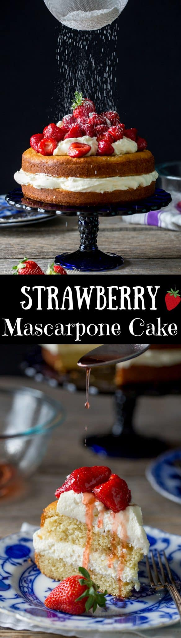 Strawberry Mascarpone Cake - a simple lemon scented cake filled with mascarpone cream and topped with Grand Marnier soaked strawberries. www.savingdessert.com Grand Marnier | Strawberries | strawberry cake | mascarpone | lemon cake | dessert | cake