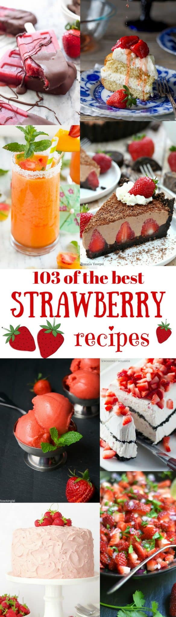 103 of the best Strawberry Recipes - salads, desserts, drinks, and more! www.savingdessert.com