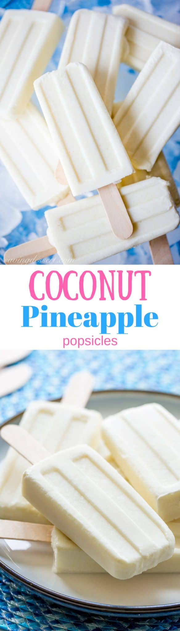Creamy, smooth Coconut Pineapple Popsicles are made with only 4-ingredients and couldn't be easier to prepare! #savingroomfordessert #popsicles #coconut #pineapple #summertreat #frozentreat #healthypopsicles