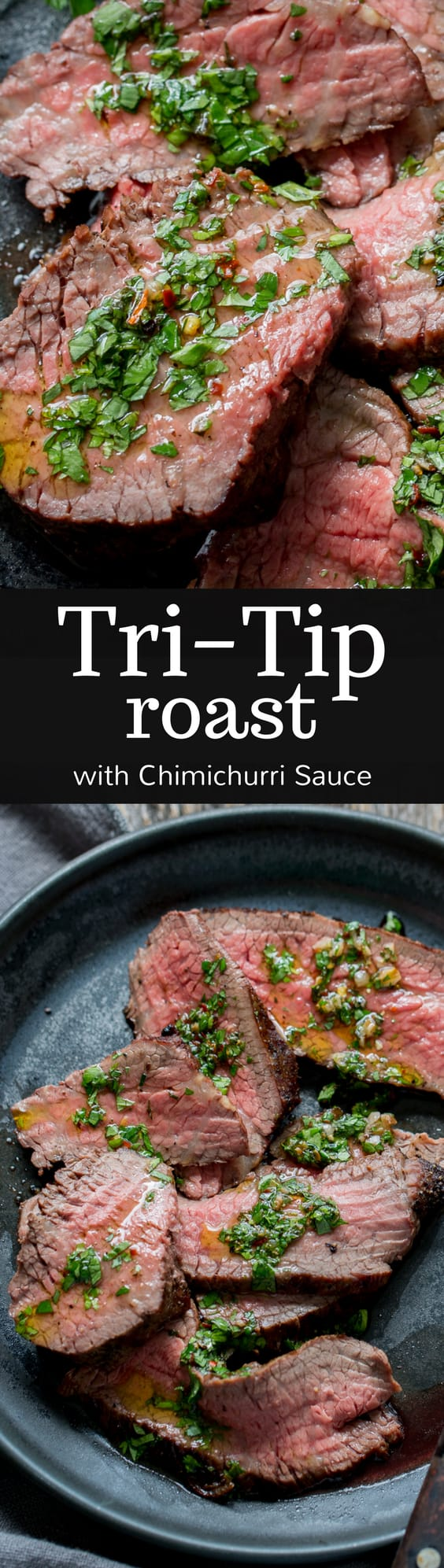 Tri-Tip Roast with Chimichurri Sauce - Chimichurri is a delicious, bright and bold green sauce often used as a condiment for grilled meat like the Tri-Tip roast.  www.savingdessert.com