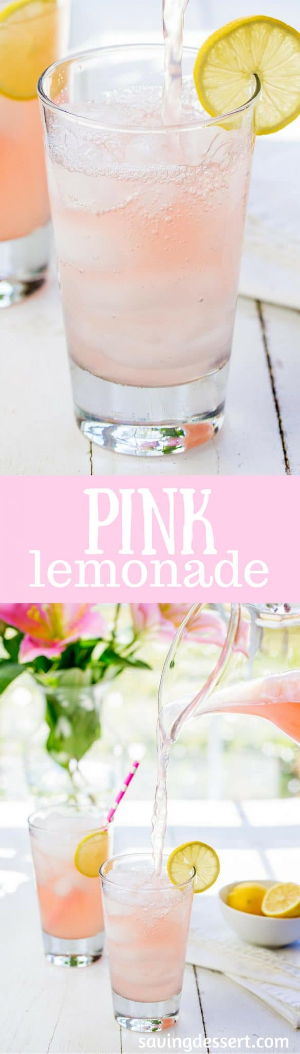 Pink Lemonade Recipe - Saving Room for Dessert