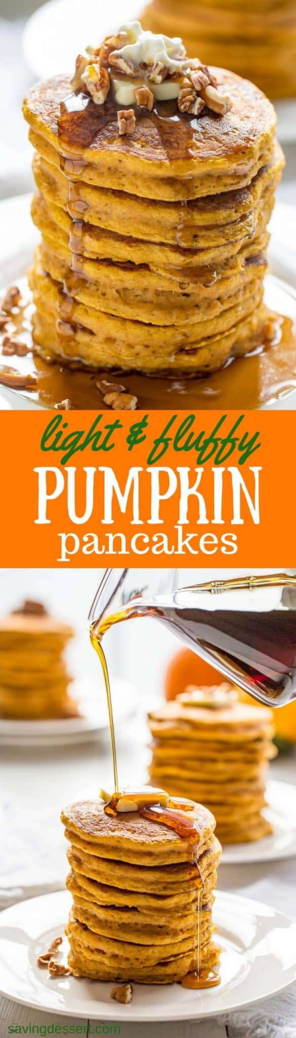 The Best Pumpkin Pancakes - thick, light and super fluffy, our Pumpkin Pancakes are well spiced, lightly sweet and easy to make too! savingdessert.com #pumpkin #pancakes #pumpkinpiespice #pumpkinpancakes