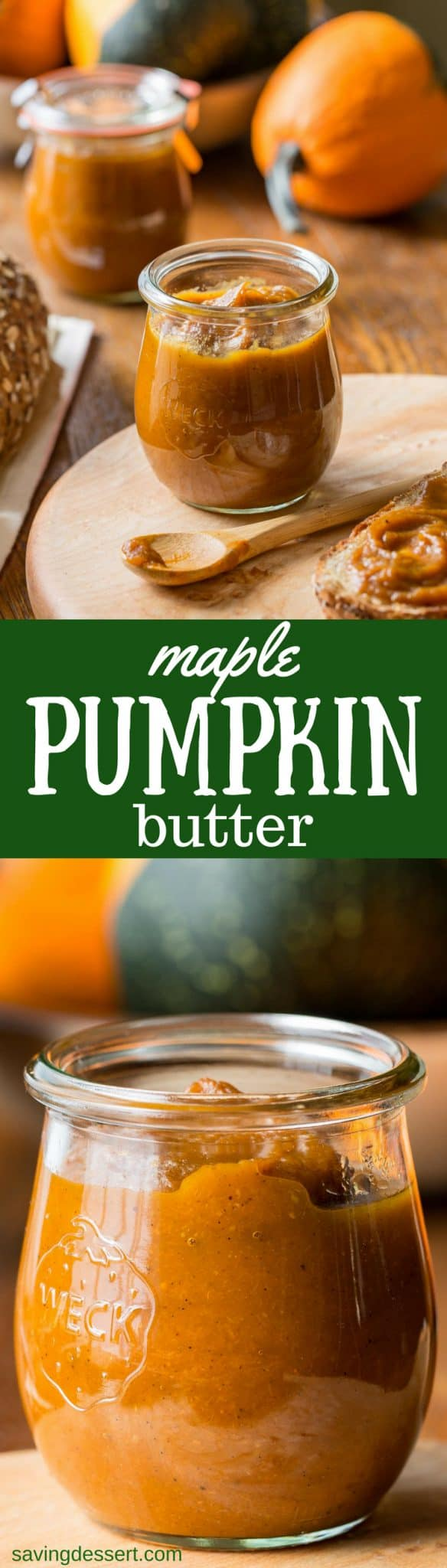 Maple Pumpkin Butter - Deliciously rich, velvety smooth, not too sweet, and perfectly wonderful slathered on toast, biscuits, muffins, pancakes, waffles or stirred into your morning oatmeal. www.savingdessert.com #savingroomfordessert #maple #pumpkin #pumpkinbutter #butter