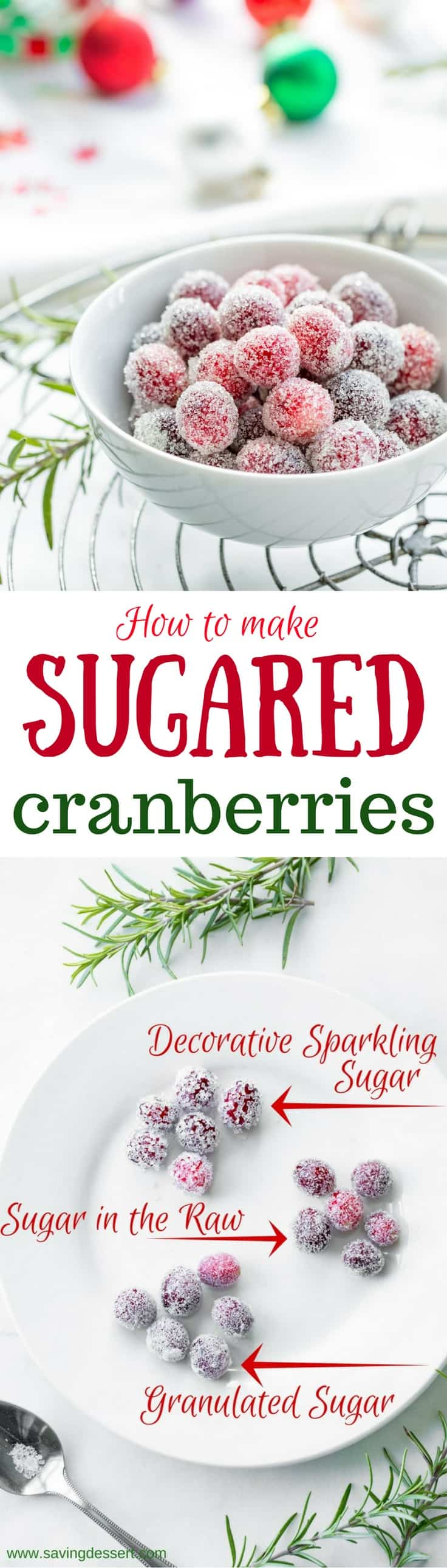 Quick and easy to make, and fabulously festive, Sugared Cranberries add that something special to your holiday recipes. Perfect as a tangy-tart snack, or an edible garnish on cakes, pies, cupcakes, quick breads, and even a holiday cocktail. www.savingdessert.com #savingroomfordessert #cranberry #garnish #sugaredcranberries