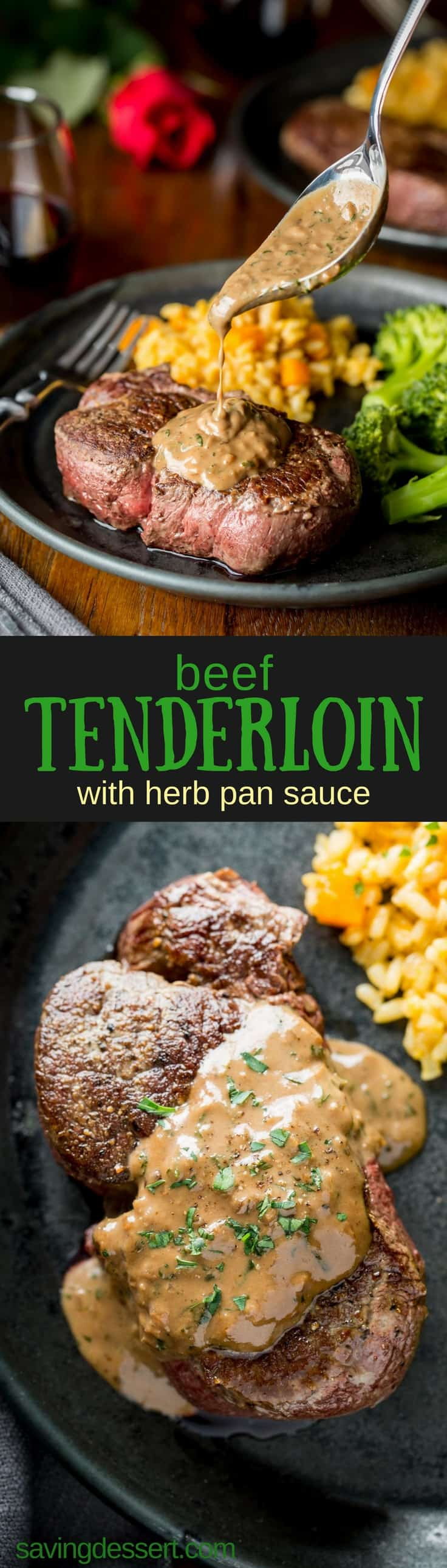 Tender and juicy Beef Tenderloin Steaks with Herb Pan Sauce - a restaurant quality steak for a fraction of the price, and super easy to make too! The pan sauce comes together in minutes and the flavor is nothing short of fantastic. #savingroomfordessert #steak #tenderloin #pansearedsteak #herbpansauce #pansauce #ovenseared #beeftenderloin