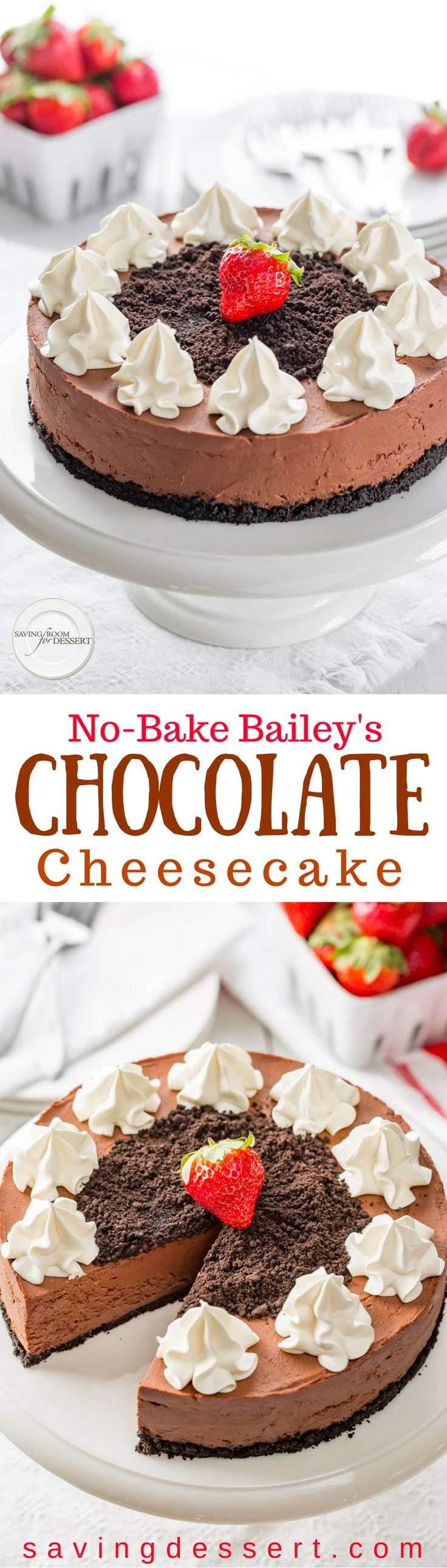 No-Bake Baileys Chocolate Cheesecake with a chocolate cookie crust - this recipe couldn't be easier! I love the tanginess in this Bailey's Cheesecake along with the great silky texture, subtle richness and the intense chocolate flavor that adds a luxurious flair to this no-bake dessert. www.savingdessert.com #savingroomfordessert #cheesecake #nobakecheesecake #Baileyschocolatecheesecake #chocolatecheesecake #dessert #nobake #baileys #bailey's