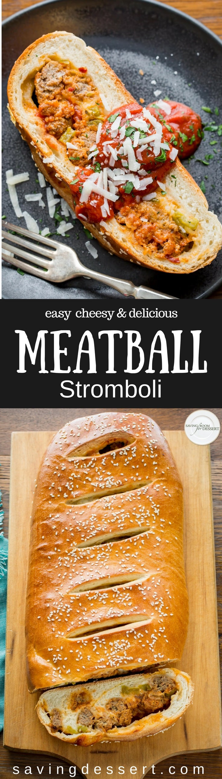 Enjoy this Cheesy Meatball Stromboli Recipe made with store-bought pizza dough, two kinds of cheese, frozen meatballs and jarred pizza sauce for a delicious and hearty fresh-baked Italian-American experience. #savingroomfordessert #meatball #italianmeatball #stromboli #pizzadough #dinner #italiandinner #meatballstromboli