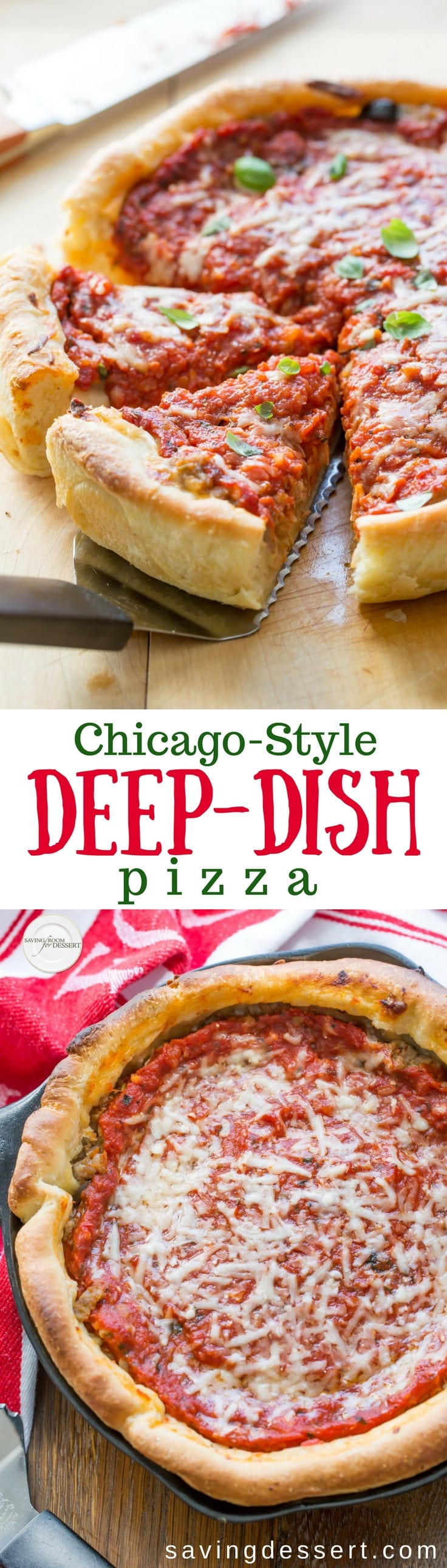 You're going to love this Chicago-Style Deep-Dish Pizza Recipe you can make at home! No need to travel all the way to Chicago for incredible pizza. Try this easy, detailed recipe with step-by-step directions for a thick and buttery, flaky crust and a rich, chunky tomato sauce, with plenty of gooey cheese. #savingroomfordessert #pizza #deepdish #sausagepizza #chicagostylepizza