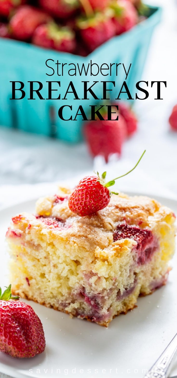 Strawberry Breakfast Cake made with fresh juicy strawberries tucked into a moist sour cream batter. Not overly sweet, this cake is terrific served for breakfast, brunch or as a light dessert. #breakfastcake #strawberrycake #strawberrybreakfastcake #breakfast #brunch #easycake #lightdessert #baking #coffeecake