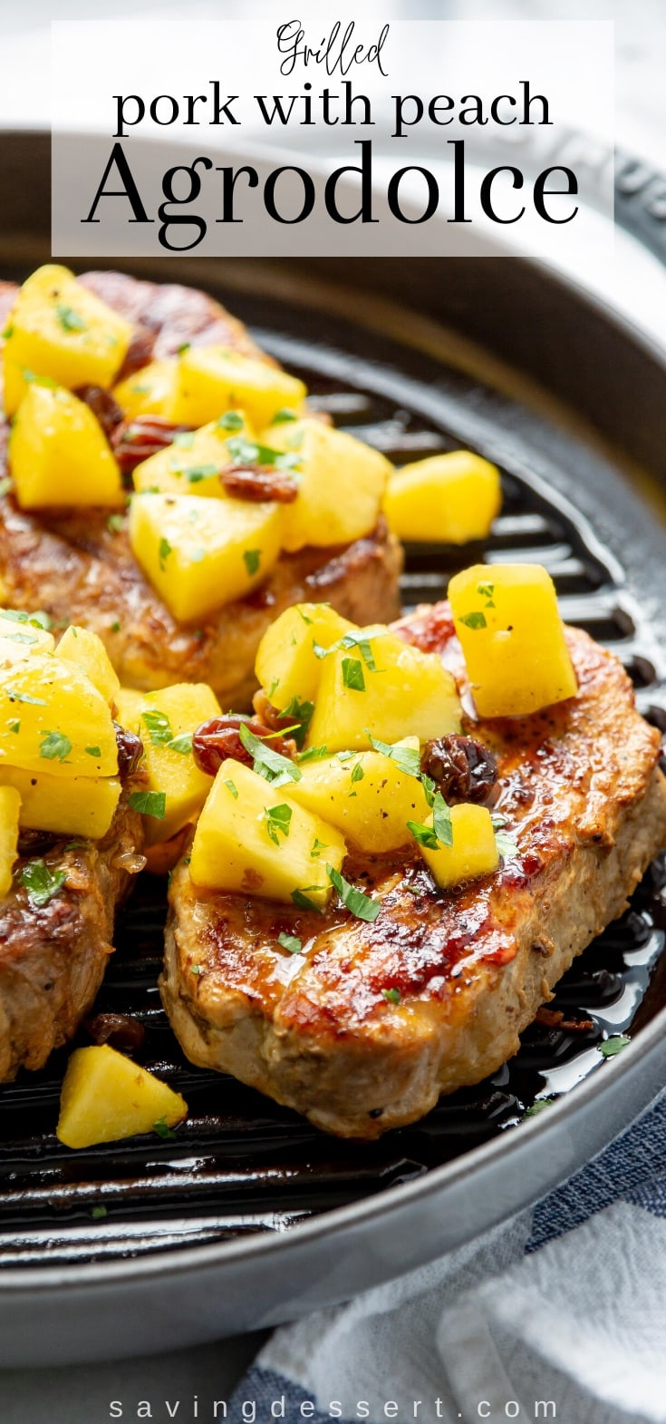 A stove top grill pan with boneless pork chops topped with peach argodolce