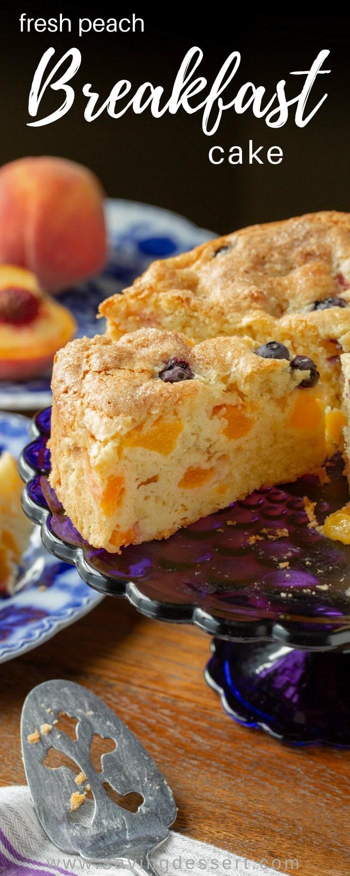 Fresh Peach Breakfast Cake Saving Room For Dessert
