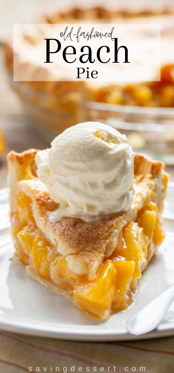 a slice of fresh peach pie topped with a scoop of vanilla ice cream