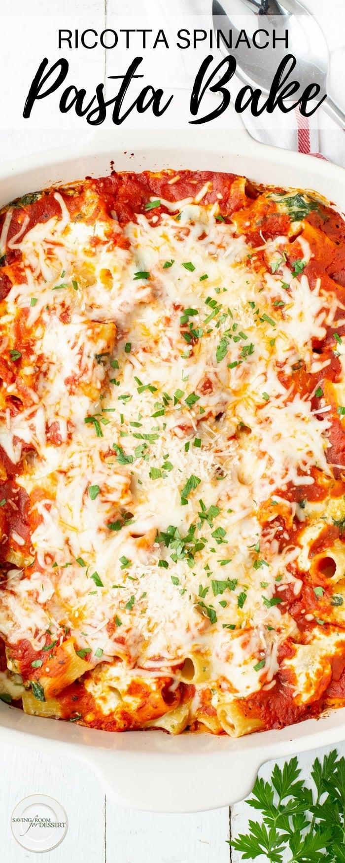 Ricotta & Spinach Pasta Bake - all the flavors we love in ricotta stuffed jumbo pasta shells, but so much easier in this deconstructed casserole! #pasta #easydinner #makeaheaddinner #pastabake #ricottabake #ricotta #spinach #savingroomfordessert