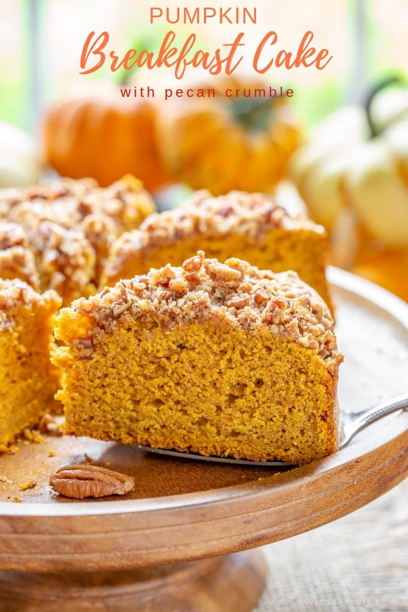 Pumpkin Breakfast Cake with Pecan Crumble - a delicious, easy treat with a wonderful soft, moist crumb and a crunchy, sweet crumble top. You and your guests will remember this cake long after it disappears! #savingroomfordessert #pumpkincake #breakfastcake #brunch #breakfast #cake #pumpkin #pecancrumble #easycake #bestfallcake #easypumpkincake