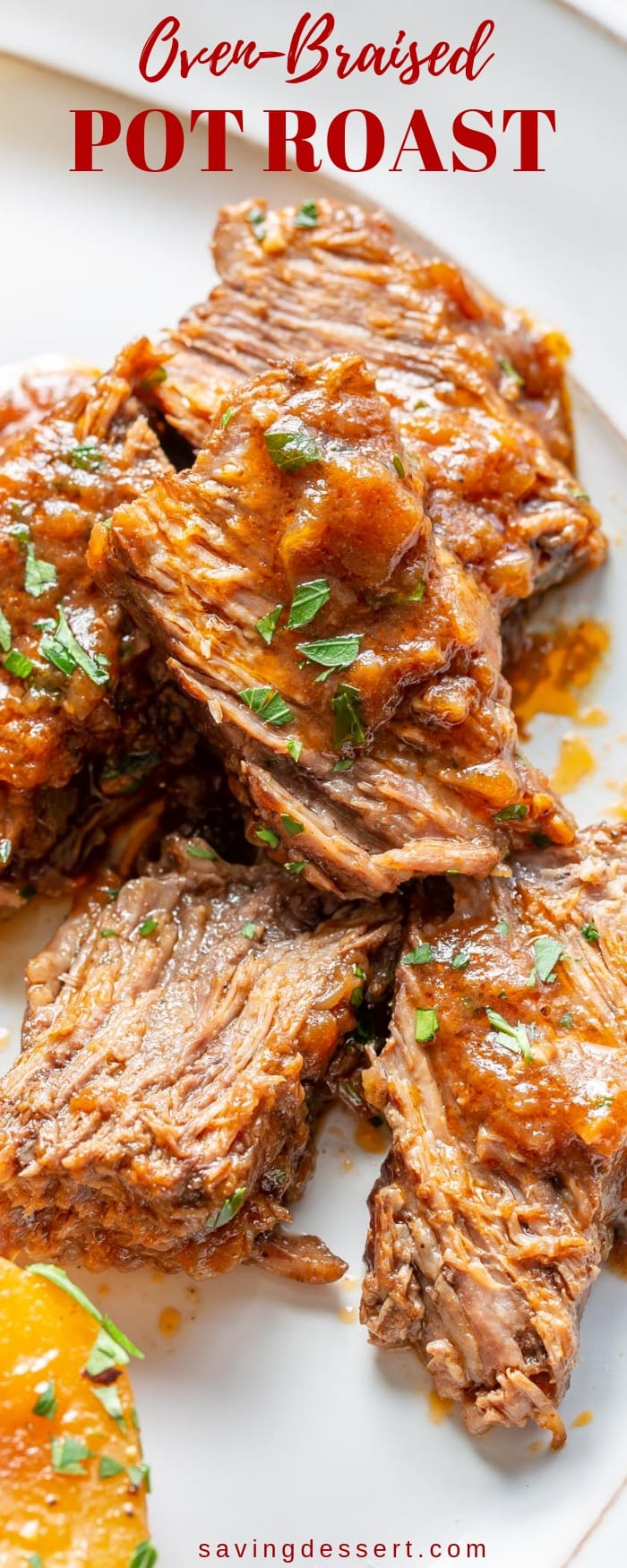 Juicy, tender and beautifully flavored, our easy Oven-Braised Pot Roast Recipe is the perfect weekend dinner solution! This roast is the total umami experience! #savingroomfordessert #braised #potroast #roast #sundaysupper #ovenbraisedroast #ovenbraisedpotroast #potroastrecipe #company #slowcookedpotroast