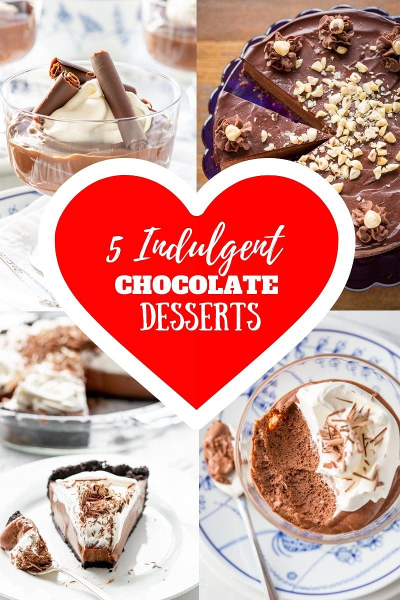 5 Indulgent Chocolate Dessert Recipes for Valentine's Day - Make something utterly luscious for the one you love! #savingroomfordessert #valentinesday #chocolatedesserts #chocolate #lusciousdesserts #valentinedessert