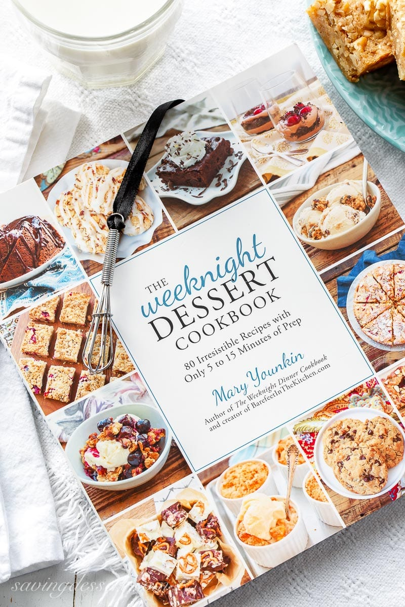 The Weeknight Dessert Cookbook by Mary Younkin